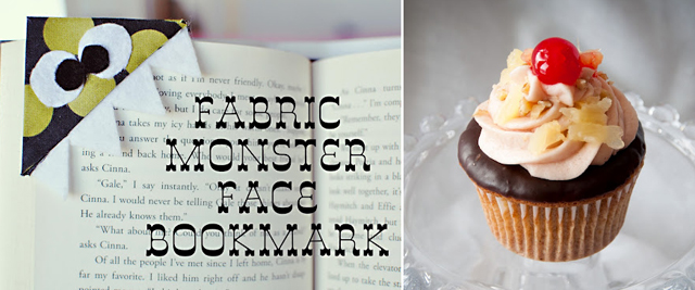 Monster face bookmark,banana split cupcake