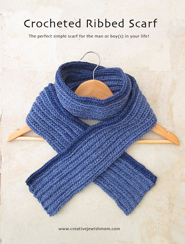 Crochet A Chunky Ribbed Scarf For Men And Boys Creative Jewish Mom
