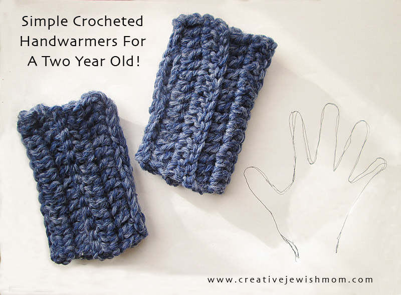 Quick Crocheted Handwarmers For A Two Year Old Or Any Age