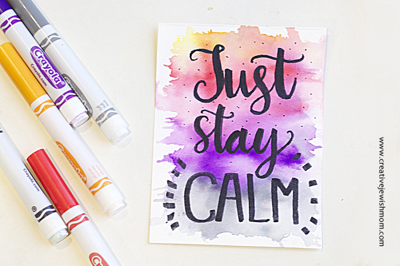 Crayola Calligraphy Just Stay Calm